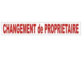 "Sticker lettrage ""CHANGEMENT de PROPRIETAIRE"""