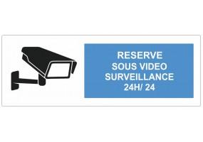 Sticker réserve sous vidéo surveillance